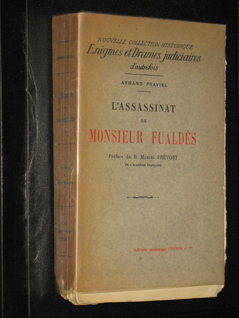 L'assassinat de Monsieur Fualdès.